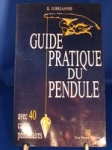 Guide pratique du pendule